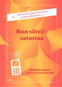 Kun säteily satuttaa. Sähköherkkien selviytymistarinoita. Anelma Järvenpää-Summanen och Hanna Nurminen